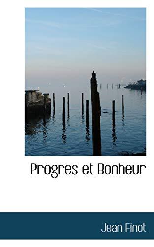 Progres Et Bonheur (Paperback): Jean Finot
