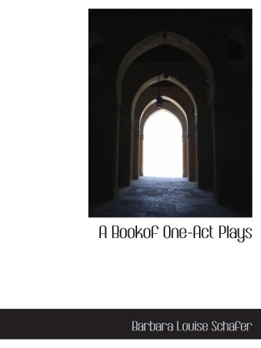 9781103634538: A Bookof One-Act Plays