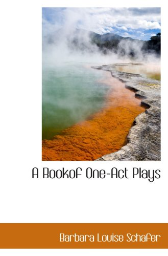 9781103634545: A Bookof One-Act Plays