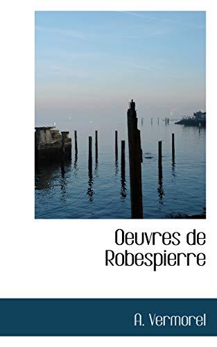 9781103637775: Oeuvres De Robespierre