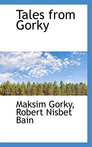9781103639656: Tales from Gorky
