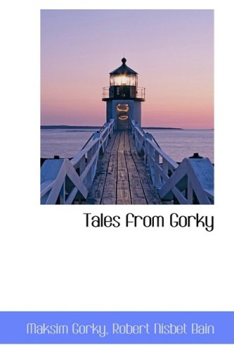 9781103639663: Tales from Gorky