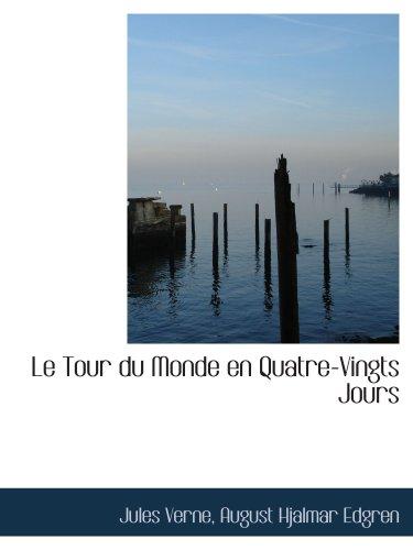 9781103640942: Le Tour du Monde en Quatre-Vingts Jours