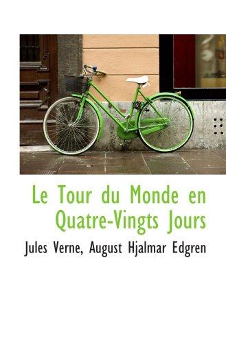 9781103640959: Le Tour du Monde en Quatre-Vingts Jours
