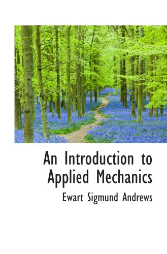 9781103641246: An Introduction to Applied Mechanics