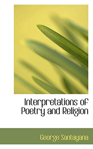 9781103650033: Interpretations of Poetry and Religion
