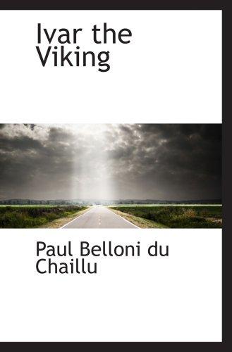 9781103654901: Ivar the Viking