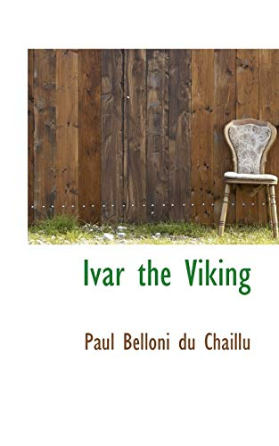9781103654932: Ivar the Viking