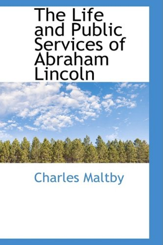 The Life and Public Services of Abraham