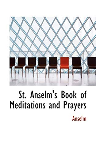 9781103662258: St. Anselm's Book of Meditations and Prayers