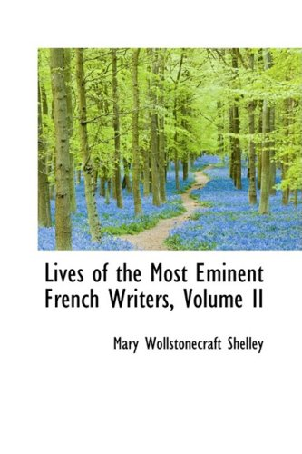 9781103666188: Lives of the Most Eminent French Writers, Volume II