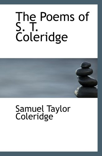 imagination in the poetries of s t coleridge Find out information about samuel taylor coleridge it presents coleridge's theories of the creative imagination  e concordance to the poetry of s t.