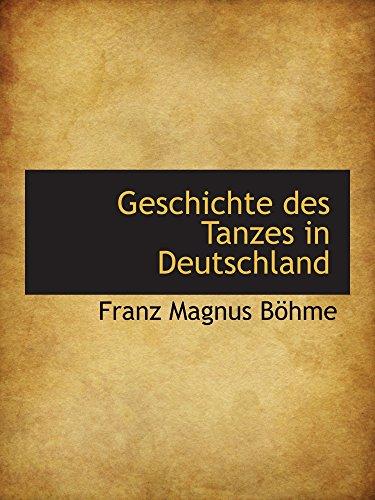 9781103670239: Geschichte des Tanzes in Deutschland