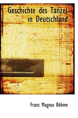9781103670260: Geschichte des Tanzes in Deutschland