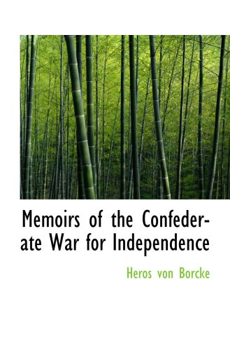 9781103674770: Memoirs of the Confederate War for Independence