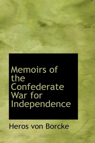 9781103674862: Memoirs of the Confederate War for Independence