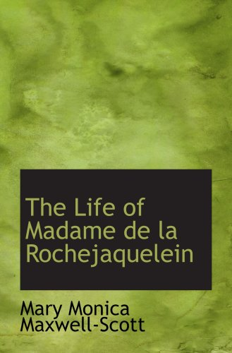 9781103679010: The Life of Madame de la Rochejaquelein