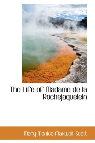 9781103679089: The Life of Madame De La Rochejaquelein