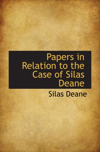 9781103694327: Papers in Relation to the Case of Silas Deane