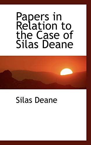 9781103694365: Papers in Relation to the Case of Silas Deane