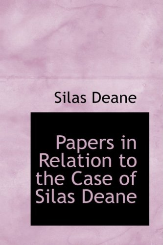 9781103694396: Papers in Relation to the Case of Silas Deane