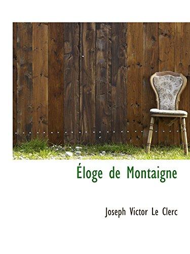 9781103697007: Éloge de Montaigne