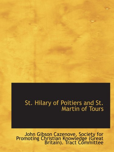 9781103700578: St. Hilary of Poitiers and St. Martin of Tours