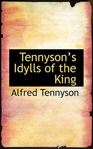 9781103718573: Tennysons Idylls of the King