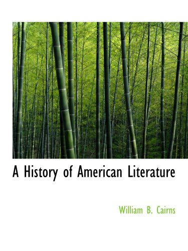 9781103718719: A History of American Literature