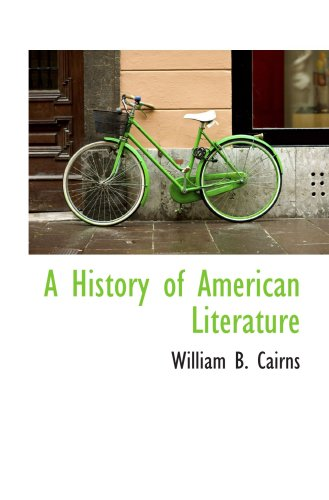 9781103718733: A History of American Literature