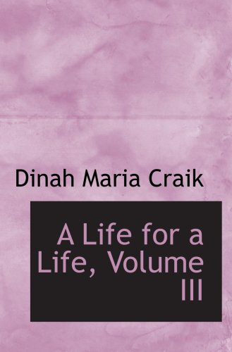 9781103719532: A Life for a Life, Volume III