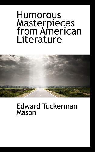 Humorous Masterpieces from American Literature: Edward Tuckerman Mason