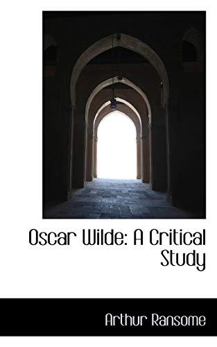 9781103721559: Oscar Wilde: A Critical Study