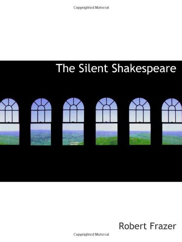 9781103722181: The Silent Shakespeare