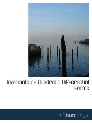 9781103722914: Invariants of Quadratic Differential Forms