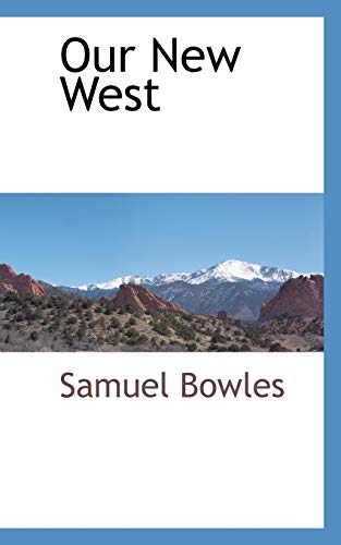 Our New West (1103730274) by Bowles, Samuel
