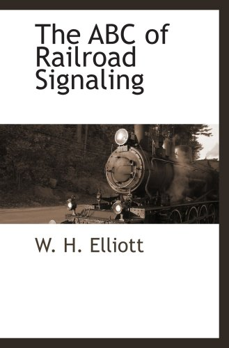 9781103730575: The ABC of Railroad Signaling
