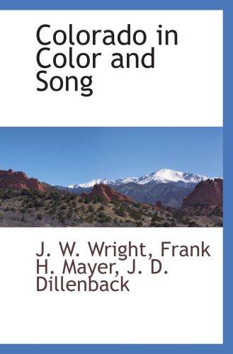 9781103731459: Colorado in Color and Song