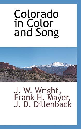 9781103731473: Colorado in Color and Song