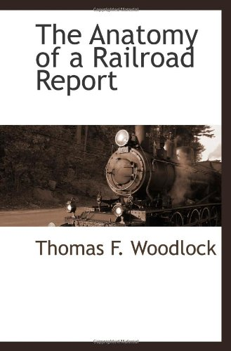 9781103734085: The Anatomy of a Railroad Report