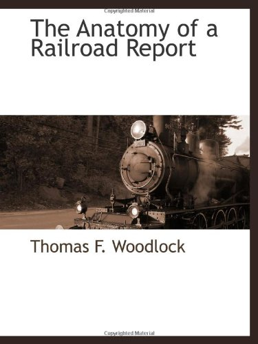 9781103734092: The Anatomy of a Railroad Report
