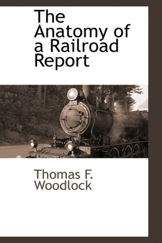 9781103734115: The Anatomy of a Railroad Report