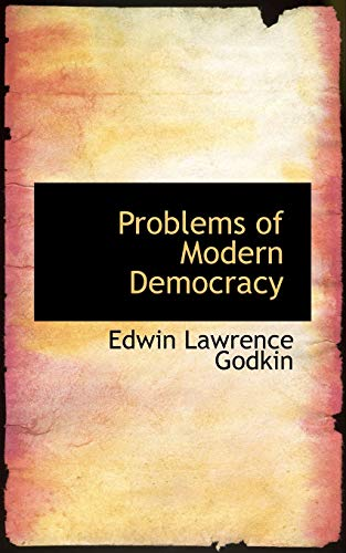 9781103738007: Problems of Modern Democracy