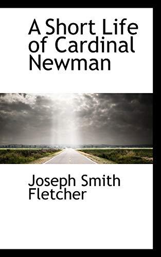 9781103741731: A Short Life of Cardinal Newman