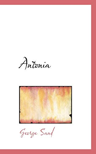 Antonia (1103744542) by George Sand