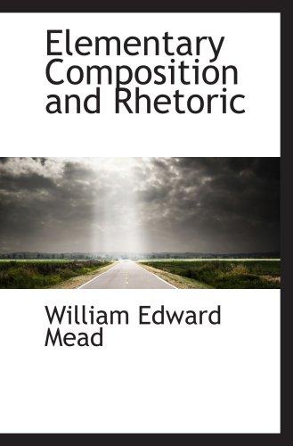 9781103750603: Elementary Composition and Rhetoric