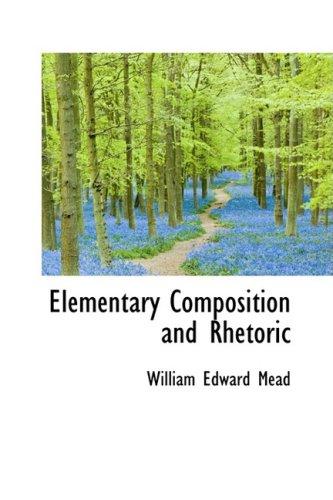9781103750788: Elementary Composition and Rhetoric