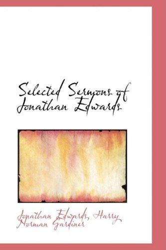 9781103753871: Selected Sermons of Jonathan Edwards (Bibliolife Reproduction)