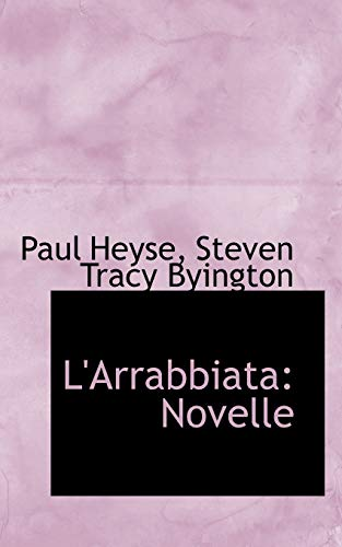 9781103758531: L'Arrabbiata: Novelle