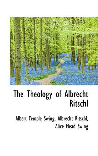 9781103759811: The Theology of Albrecht Ritschl